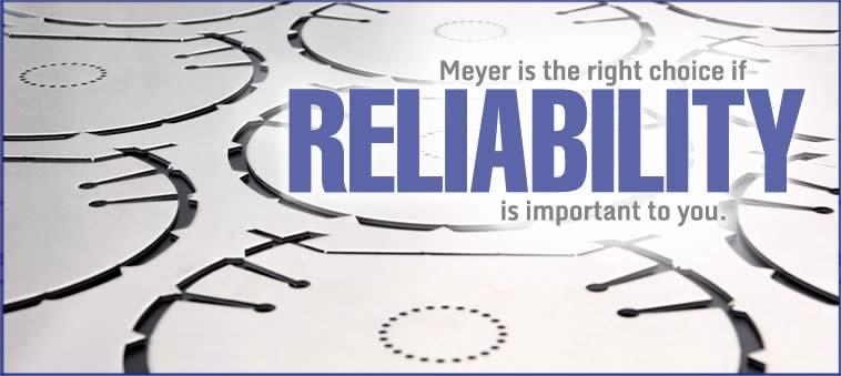 Meyer Aluminum Reliability
